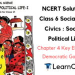 NCERT Solutions for Class 6 Social Science Civics Chapter 4 Key Elements of a Democratic Government