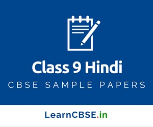 CBSE Sample Papers For Class 9 Hindi