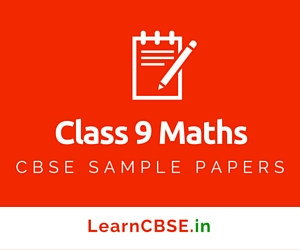 CBSE Sample Papers For Class 9 Maths