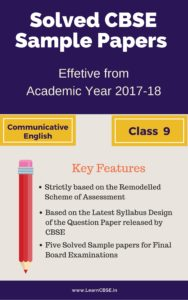 Solved CBSE Sample Papers for Final Board Exams Class 9 Communicative English