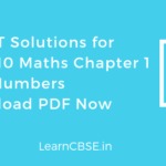 NCERT Solutions for Class 10 Maths Chapter 1 Real Numbers PDF