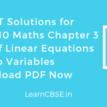 NCERT Solutions for Class 10 Maths Chapter 3 Pair of Linear Equations PDF