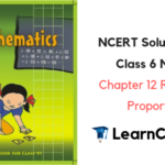 NCERT Solutions for Class 6 Maths Chapter 12 Ratio and Proportion