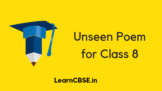 Unseen Poem for Class 8