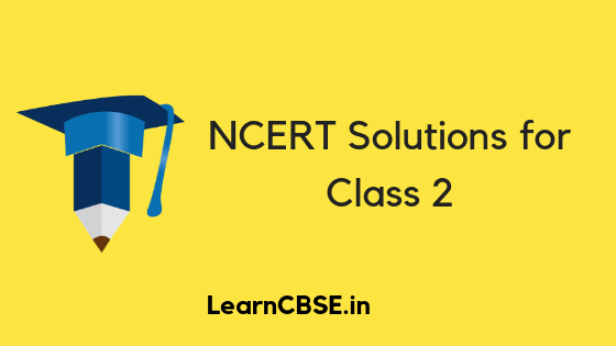 NCERT Solutions for Class 2