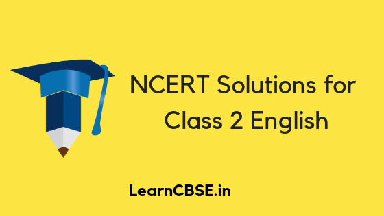 NCERT Solutions for Class 2 English Marigold - Learn CBSE