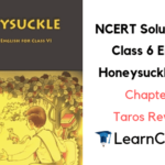 NCERT Solutions for Class 6 English Honeysuckle Prose Chapter 3 Taros Reward