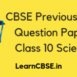 CBSE Previous Year Question Papers Class 10 Science