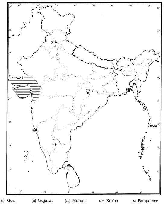 Class 12 Geography NCERT Solutions Chapter 12 Geographical Perspective on Selected Issues and Problems Map Based Questions Q1