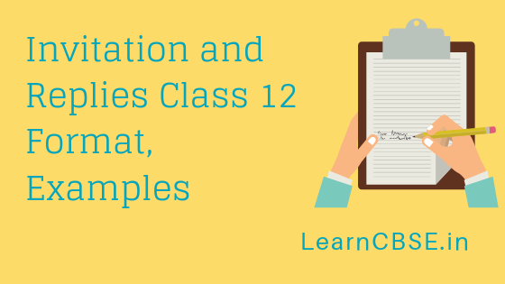 Invitation And Replies Class 12 Format Examples Learn Cbse