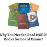 Why You Need to Read NCERT Books for Board Exams