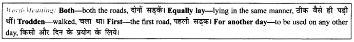 NCERT Solutions for Class 9 English Literature Chapter 7 The Road Not Taken Paraphrase Q3