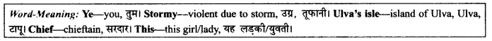 NCERT Solutions for Class 9 English Literature Chapter 9 Lord Ullins Daughter Paraphrase Q2