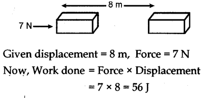 NCERT Solutions for Class 9 Science Chapter 11 Work Power and Energy Page 148 Q1
