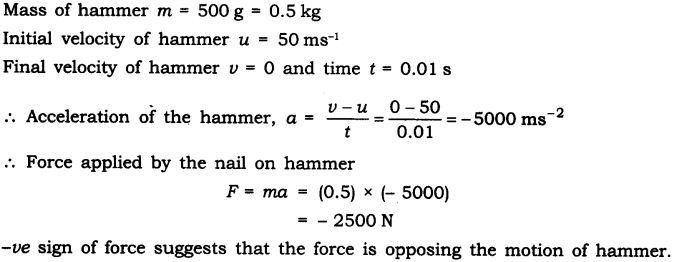 NCERT Solutions for Class 9 Science Chapter 9 Force and Laws of Motion Additional Exercises Q3