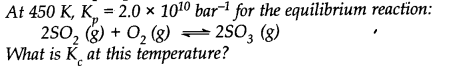 NCERT Solutions for Class 11 Chemistry Chapter 7 Equilibrium Q10