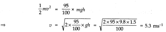 NCERT Solutions for Class 11 Physics Chapter 6 Work Energy and Power Q18
